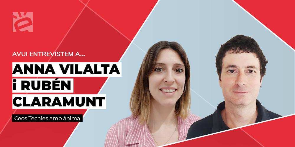 Entrevista a Anna Villalta i Rubén Claramunt: Ceos Techies amb Ànima