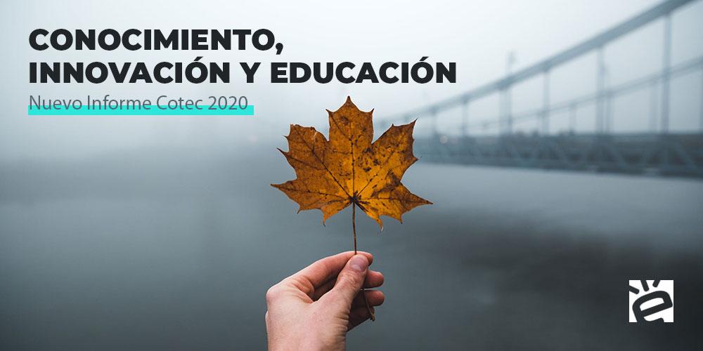 Conocimiento,, innovación y educación.
