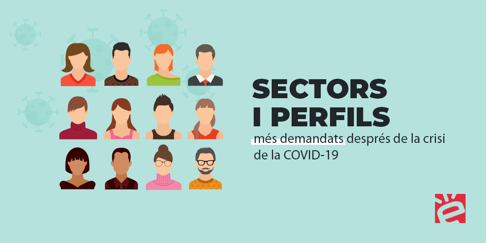 Sectors i perfils més demandats després de la crisi de l'COVID-19
