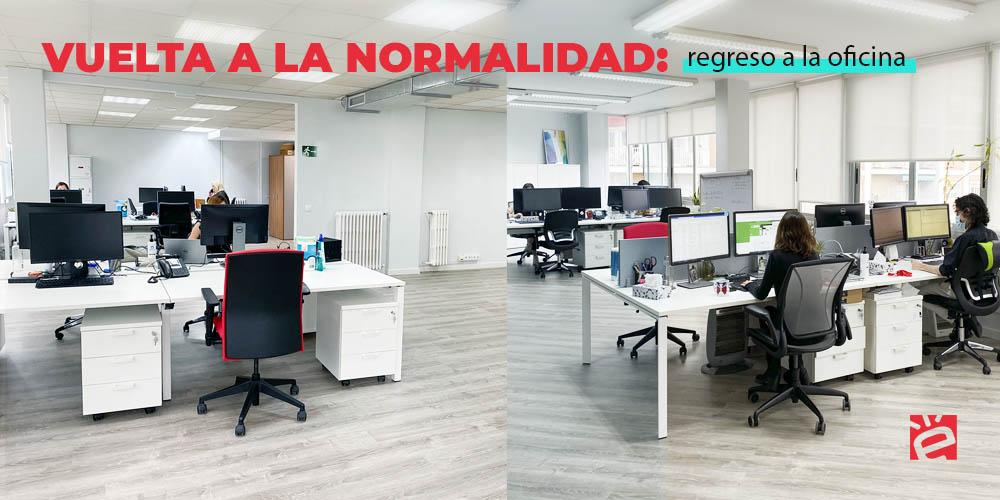 Vuelta a la nueva normalidad: regreso a la oficina