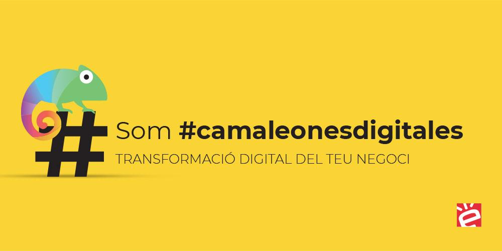 Som #camaleonesdigitales