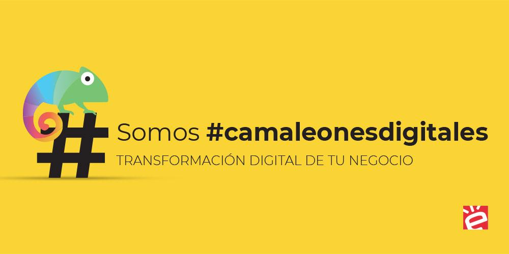 Somos #camaleonesdigitales