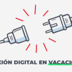 La importancia de la desconexión digital: vacaciones