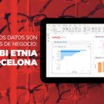Cuando los Datos son oportunidades de negocio: Power BI Etnia Barcelona