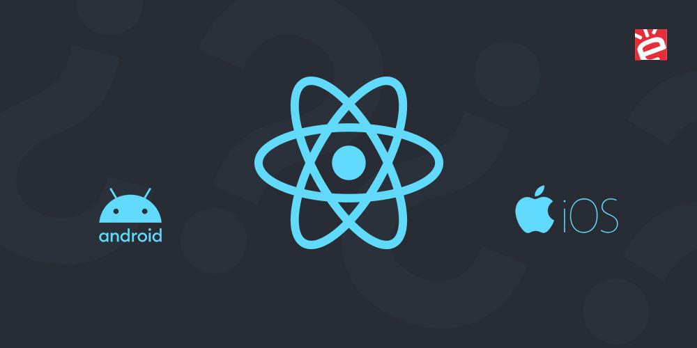 ¿Es React Native la solución definitiva?