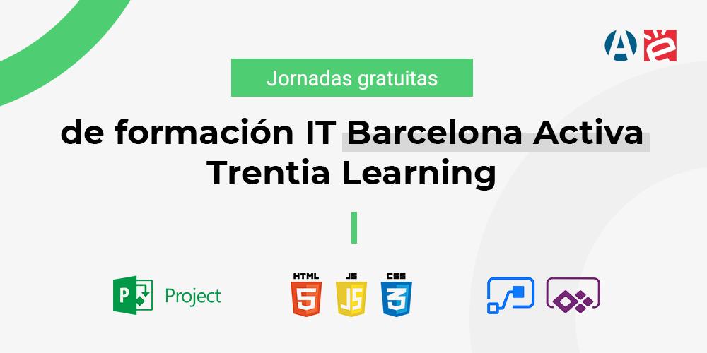 Jornadas gratuitas de formacion IT Barcelona Activa Trentia Learning