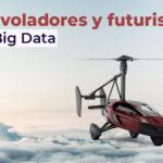 Coches voladores y coches futuristas: IA, iOt y Big Data