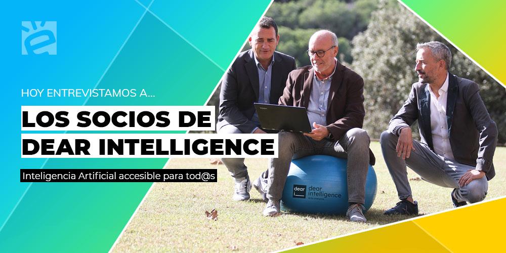 Hoy entrevistamos a...los socios de Dear Intelligence