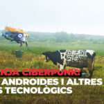 Una granja Ciberpunk: robots, androides i altres avanços tecnològics