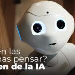 ¿Pueden las máquinas pensar? El origen de la IA