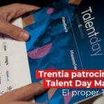 Trentia patrocinadora del Talent Day Madrid 2021
