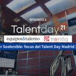 Futur sustenible: focus del Talent Day Madrid 2021