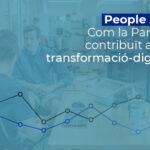 PEOPLE ANALYTICS: Com la Pandèmia ha contribuït a agilitar la transformació-digitalització dels RRHH