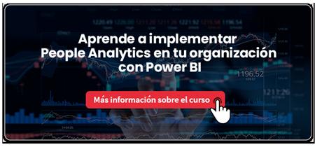 Aprende a medir y potenciar el Talento de tu Compañía con People Analytics y Power BI