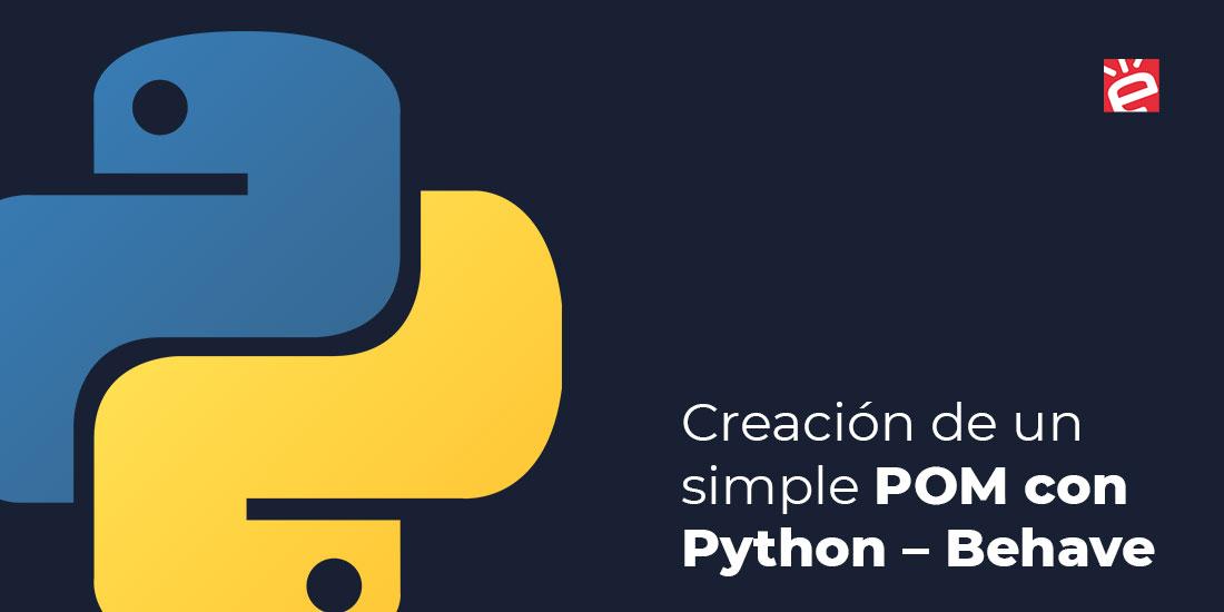 Creación de un simple POM con PYTHON – BEHAVE
