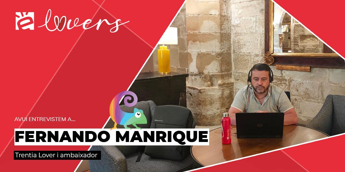 Fernando Manrique, primer ambaixador a més de Trentia Lovers