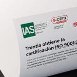 Trentia obtiene la certificación ISO 9001:2015