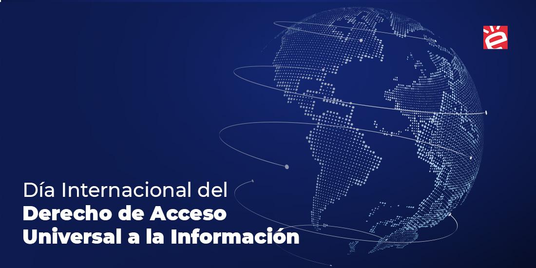 Derecho a Saber: Día Internacional del Acceso Universal a la Información